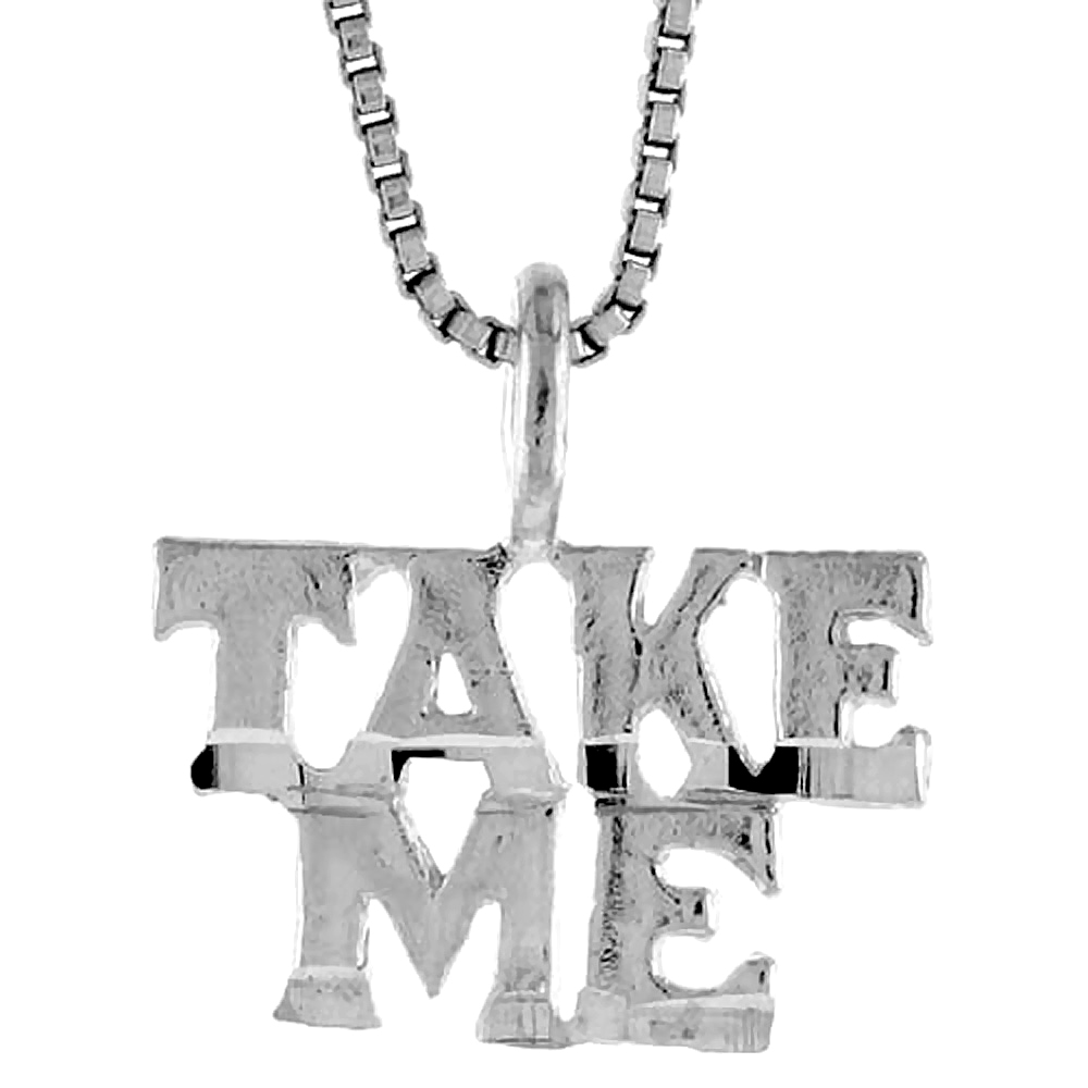 Sterling Silver Take Me Word Pendant, 3/8 inch Tall
